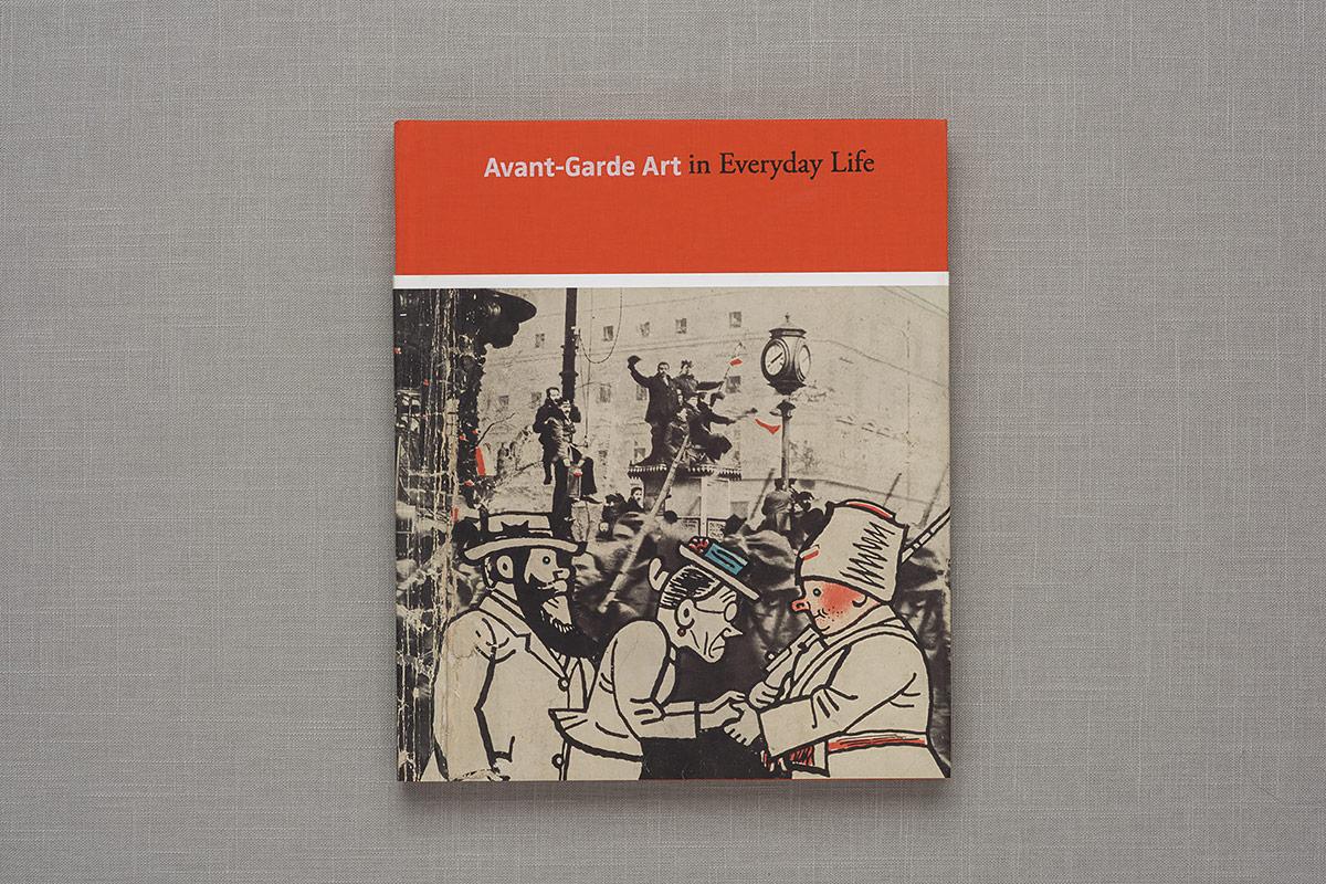Avant-Garde Art in Everyday Life cover